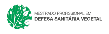 Mestrado Profissional em Defesa Sanitária Vegetal